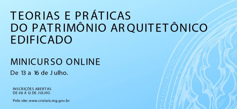 Noticia mini-curso-teorias-e-praticas-do-patrimonio-arquitetonico-edificado